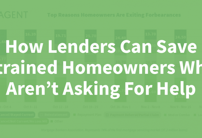 How Lenders Can Save Strained Homeowners Who Aren't Asking For Help