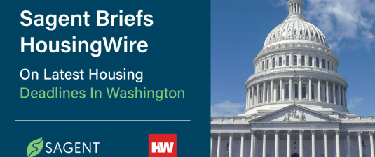 Sagent Briefs HousingWire on Latest Housing Deadlines in Washington