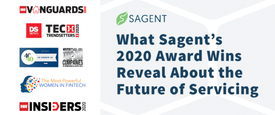 What Sagent's 2020 Award Wins Reveal About the Future of Servicing