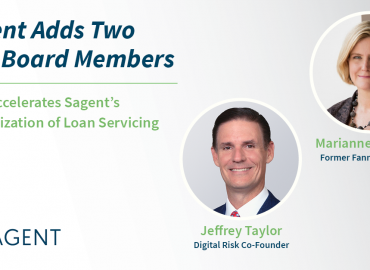 Sagent Adds Former Fannie Mae Exec Marianne Sullivan and Digital Risk Co-Founder Jeffrey Taylor to Board of Directors