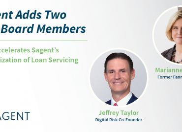 Sagent Adds Former Fannie Mae Exec Marianne Sullivan and Digital Risk Co-Founder Jeffrey Taylor to Board of Directors